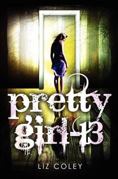 Pretty Girl-13 by Liz Coley -- an unsettling look at a girl who is kidnapped and returns home after 3 years with no memory of what happened.