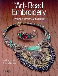 A great book for every bead artist to have in their possession!  The Art of Bead Embroidery by freespiritheidi on Etsy, $21.95