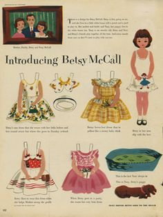 Betsy McCall paper dolls 1950's - my grandmother would sometimes cut out these paper dolls for me from her  McCall's magazine.
