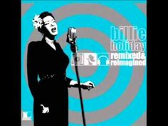 ▶ Summertime (Organica Remix) - Billie Holiday. - YouTube