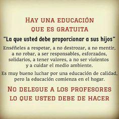 La educación comienza en casa!