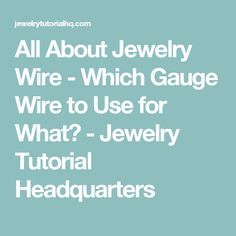 Jewelry wire gauge size chart awg american wire gauge jewelry all about jewelry wire which gauge wire to use for what jewelry tutorial keyboard keysfo Images