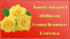 Cartoline di auguri   Tanti Auguri di Buon Compleanno Lorena
