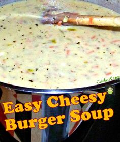 Cheesy Burger Soup. This is a very easy recipe with fantastic favors and will certainly fill your tummy! Serve with some lovely breads as suggested at the end of the recipe. #soup #cheese #burger #easyrecipe