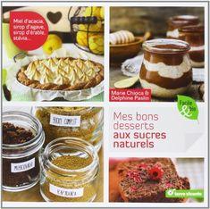 j'ai déjà emprunté un livre d'elle sur les desserts au chocolat et ça a l'air très sympa alors ça pourraitpeut-être t'intéresser...Mes bons desserts aux sucres naturels de Marie Chioca http://www.amazon.fr/dp/2360981099/ref=cm_sw_r_pi_dp_hV1wwb07HFTFC