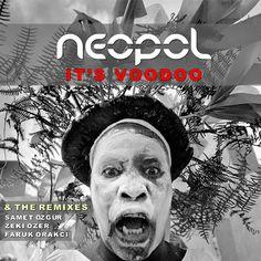 Neopol - It's Voodoo (Original Mix) *FREE DOWNLOAD* #coverart