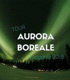 tour Lapponia aurora boreale