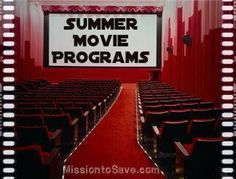 "Summer Movie Programs for 2015. Save money on some ""cool"" summer fun! Frugal Family Fun! Check out the list on MissiontoSave.com"