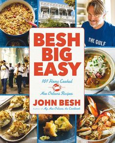 """Read """"Besh Big Easy 101 Home Cooked New Orleans Recipes"""" by John Besh available from Rakuten Kobo. In this, his fourth big cookbook, the award-winning chef John Besh takes another deep dive into the charm and authentici. Louisiana Recipes, Cajun Recipes, Southern Recipes, Seafood Recipes, New Recipes, Cooking Recipes, Favorite Recipes, Healthy Recipes, Creole Recipes"""