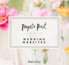 What you need to know about wedding websites- why and how!