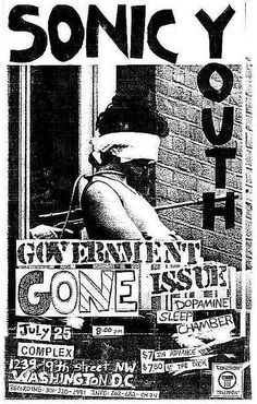 Sonic Youth, Government Issue & Gone @ The Complex. Rock Posters, Band Posters, Concert Posters, Music Posters, Punk Poster, Music Flyer, We Will Rock You, Punk Art, Graphic Design Posters