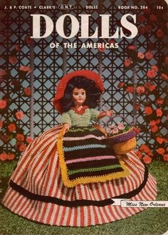 Coats Clark 284 Dolls Americas Crochet Patterns Costumes Clothing Dresses 1952 #CoatsandClark #CrochetPatterns