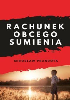 Książkowy świat Sabiny : Rachunek obcego sumienia - Mirosław Prandota
