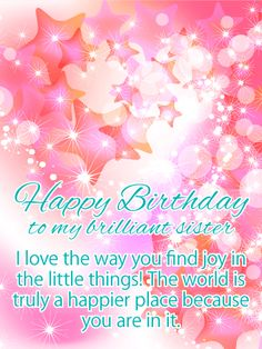 178 best birthday cards for sister images on pinterest in 2018 send free to my brilliant sister shiny happy birthday card for sister to loved ones on birthday greeting cards by davia its free and you also can use m4hsunfo