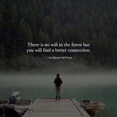 No wifi in the forest or in loneliness but youll certainly find better connection to self. Quotable Quotes, Wisdom Quotes, Words Quotes, Life Quotes, Qoutes, Sayings, Sky Quotes, Positive Quotes, Motivational Quotes