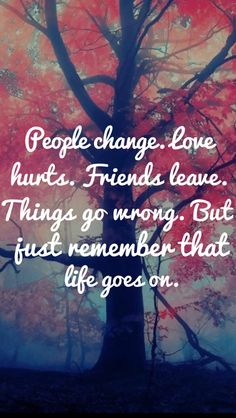 Tap on image for more inspiring quotes! Life Goes On - Inspirational & motivational Quote iPhone wallpapers @mobile9