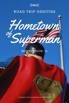 "On January 21, 1972, DC comics declared the fictional town of Metropolis to be the ""Hometown of Superman."" On June 9, 1972, the state of Illinois declared the very real town of Metropolis, Illinois to be the ""Hometown of Superman."" What followed was the inevitable scheduling of Superman themed events, attractions, and a very large statue in the town square. Dc Comic Books, Comic Book Heroes, Metropolis Illinois, January 21, Superman, Dc Comics, Road Trip, Events, Statue"