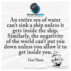 Be transformed by the renewing of your mind child.  I AM the captain, I AM navigating I will not let you sink.