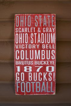 Ohio State University Distressed Decorative Sign
