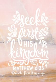 """Seek first His kingdom""Get this print in my shop!And be sure to check out my cases in my Casetify shop!Read the story behind Encouraging WednesdaysMy hope is that you download this file and place it where ever…"