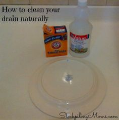 How to clean your drain naturally http://www.stockpilingmoms.com/2012/02/how-to-clean-your-drain-naturally/