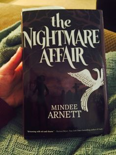 "Book review of ""The Nightmare Affair"" by Mindee Arnett."