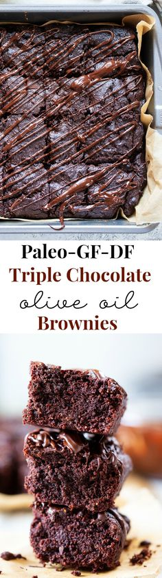 These triple chocolate olive oil brownies are made with no flour, refined sugar or butter and have a deep, rich flavor and texture thanks to Bertolli Organic Extra Virgin Olive Oil and quality chocolate. They're grain free, dairy-free, and paleo. Paleo Baking, Gluten Free Baking, Gluten Free Desserts, Paleo Dessert, Healthy Sweets, Healthy Dessert Recipes, Healthy Food, Best Paleo Recipes, Whole Food Recipes