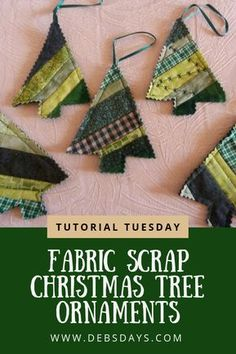 How to Make Scrap Fabric Christmas Tree Ornaments - Day 279 of 365, Tutorial Tuesday