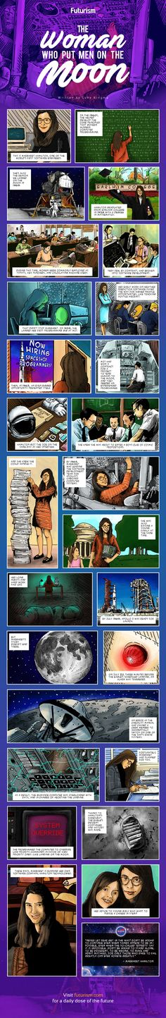Today marks the 47th anniversary of the moon landing. History remembers Neil Armstrong and Buzz Aldrin, but they're not the whole story.  Meet Margaret Hamilton, the software engineer who saved Apollo 11. http://futurism.com/images/the-woman-who-put-men-on-the-moon-comic/?utm_campaign=coschedule&utm_source=pinterest&utm_medium=Futurism&utm_content=The%20Woman%20Who%20Put%20Men%20On%20The%20Moon%20%5BComic%5D