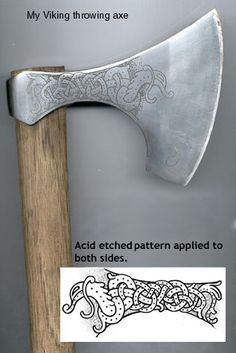 Etched Throwing Axe - The axe is etched with a solution of regent nitric and hydrochloric acid and water...