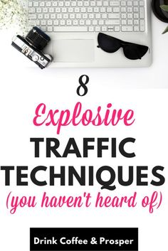 82102bb17 8 Explosive traffic techniques. Are you struggling to gain traffic to your  website  Maybe