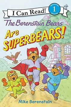 The Berenstain Bears Are Superbears! Berenstain Bears I Can Read