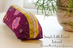A Simple Little Pouch Tutorial – Bloomin' Workshop Zipper Pouch Tutorial, Purse Tutorial, Pouch Pattern, Pencil Case Pattern, Diy Bags Purses, Small Sewing Projects, Bag Patterns To Sew, Sewing Patterns, Creation Couture