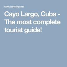 Cayo Largo, Cuba - The most complete tourist guide!
