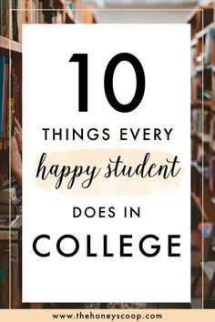 10 Things Every Happy College Student Does – The Honey Scoop 10 things every happy college student has in common at the Honey Scoop – happy college quotes, happy college student, happy college life, college life – College Scholarships Tips College Club, College Life Hacks, College Quotes, College Tips, College Checklist, College Success, College Dorms, Motivational Quotes For Students Colleges, College Binder