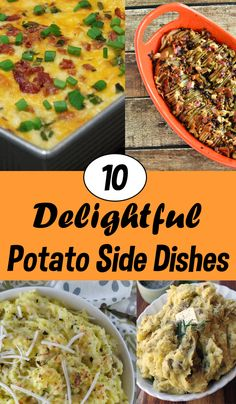 10 Delightful Potato Recipes to Get You Out of Your Potato Rut, perfect for Thanksgiving or any special meal where you want a change from your normal recipe