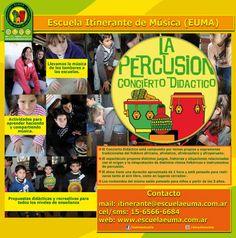 """Escuela EUMA - Concierto Didáctico """"La Percusión""""    Escuela Intinerante de Música (EUMA)    Propuestas para colegios y Jardines de Infantes 2012.    + info: http://www.escuelaeuma.com.ar"""