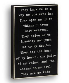 Love this Black 'They Are My Kids' Wall Sign by Collins on #zulily! #zulilyfinds