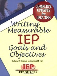 Writing Measurable IEP Goals & Objectives