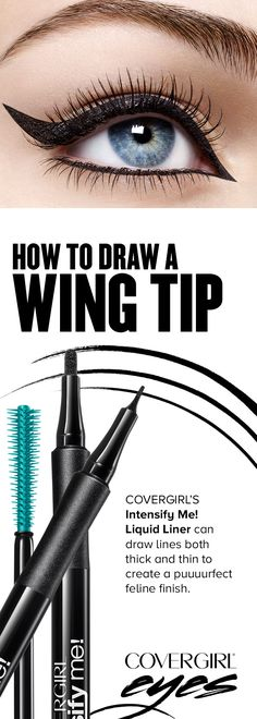Try this easy, breezy way to put a modern spin on the classic Wing Tip using COVERGIRL'S Intensify Me! Liquid Liner.