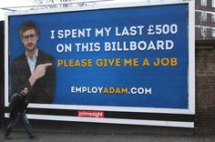 Employ Adam: Jobless graduate who spent his last 500 pounds on billboard ad amazed at response - Mirror Online