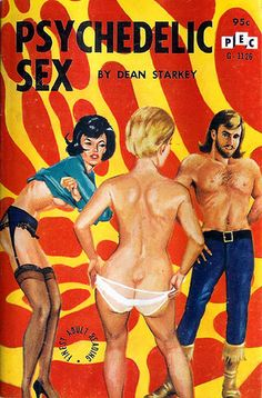 Psychedelic Sex by Dean Starkey #book #cover 1966