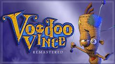 The original 2003 Xbox platformer, Voodoo Vince, is getting a remastered version of the game released on Xbox One and Windows 10 in early 2017.