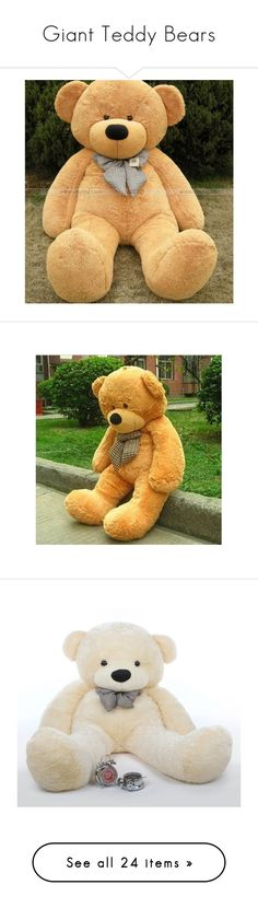 """""""Giant Teddy Bears"""" by adorablequeen ❤ liked on Polyvore featuring stuffed animals, extra, other stuff, plushie, teddy bears, pictures, backgrounds, toys, bear and teddy bear"""