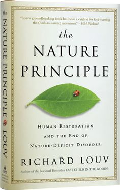 SEVEN REASONS FOR A NEW NATURE MOVEMENT - Richard Louv. Didn't this guy write, Last Child in the Woods?  THIS book is on my wish list.