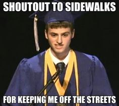 Shout out to sidewalks.