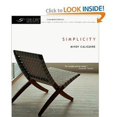 Simplicity- by Mindy Caliguire  a great read in a new year