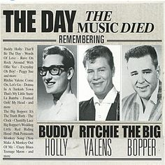 58 years ago from today Buddy Holly, Ritchie Valens, The Big Bopper and their pilot died in a plane crash. Today is remembered as the day that music died. - Album on Imgur