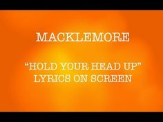 macklemore - hold your head up (lyrics on screen)-brighter the light darker the shadow