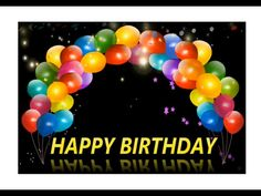 Happy Birthday Song Video, Animated Happy Birthday Wishes, Happy Birthday Greetings Friends, Happy Birthday Wishes Messages, Birthday Wishes And Images, Happy Birthday Celebration, Birthday Wishes For Friend, Happy Birthday Pictures, Birthday Wishes Cards